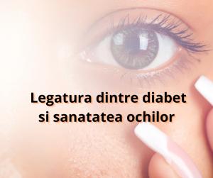 Legatura-dintre-diabet-si-sanatatea-ochilor.