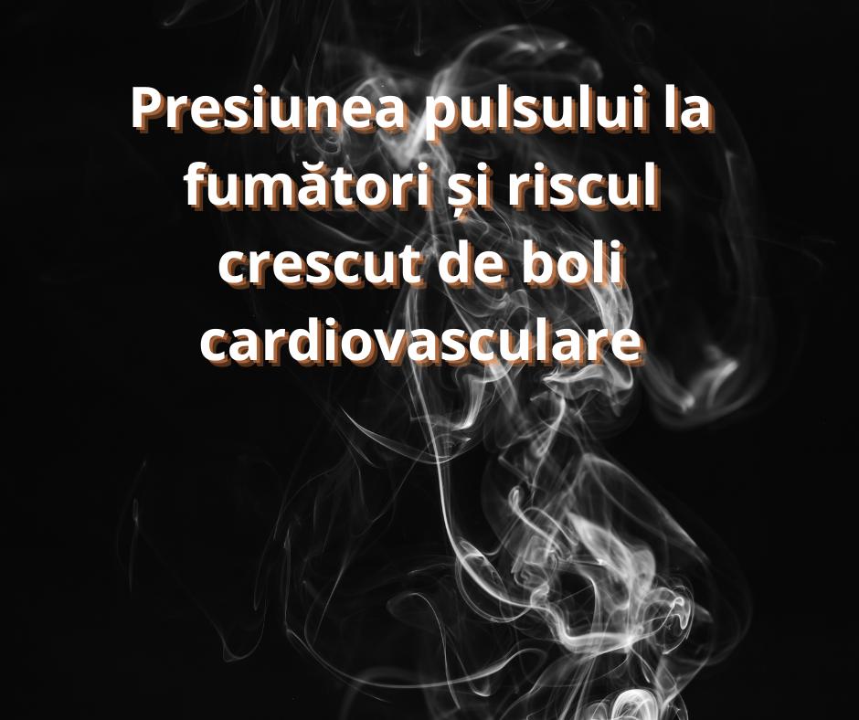 Presiunea pulsului la fumători și riscul crescut de boli cardiovasculare